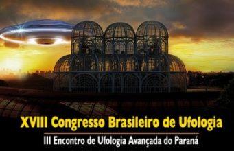 XVIII Congresso Brasileiro de Ufologia em Curitiba, em março
